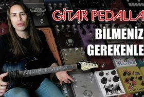Elektro Gitar Efekt Pedalları Nedir, Ne İşe Yarar? (Reverb, Delay, Wah, Phaser, Flanger, Distortion, Compressor vs.)